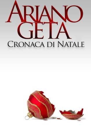 Ariano Geta: un talento letterario senza padroni né padrini