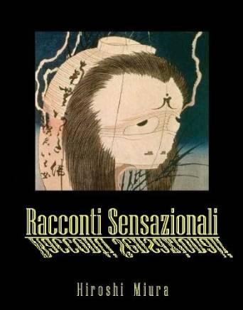 copertina del libro Racconti sensazionali di Hiroshi Miura