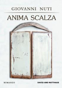 """""""Anima scalza"""" di Giovanni Nuti dal 21 novembre in libreria"""