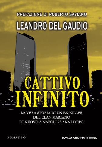 copertina del romanzo Cattivo infinito di Leandro Del Gaudio