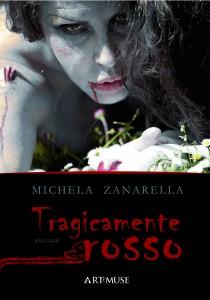 copertina del libro Tragicamente rosso di Michela Zanarella