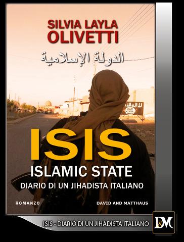 copertina del libro Isis, diario di un jihadista italiano di Silvia Layla Olivetti