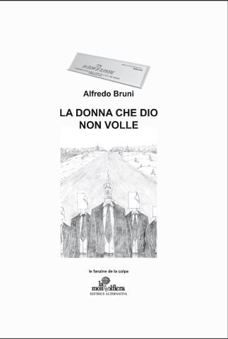 copertina del libro La donna che Dio non volle di Alfredo Bruni