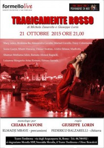 locandina dello spettacolo Tragicamente rosso al teatro Tordinona di Roma
