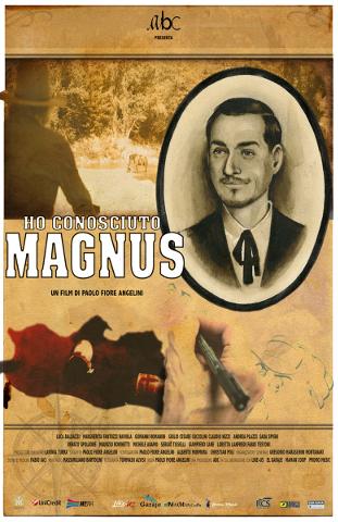 """In uscita il film """"Ho conosciuto Magnus"""" di Paolo """"Fiore"""" Angelini"""