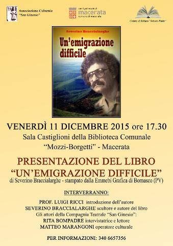 locandina della presentazione a Macerata del libro Una emigrazione difficile di Severino Braccialarghe