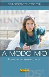 """""""A modo mio"""" di Francesco Coccia recensito da un ergastolano"""