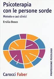 copertina libro Psicoterapia con le persone sorde di Ersilia Bosco