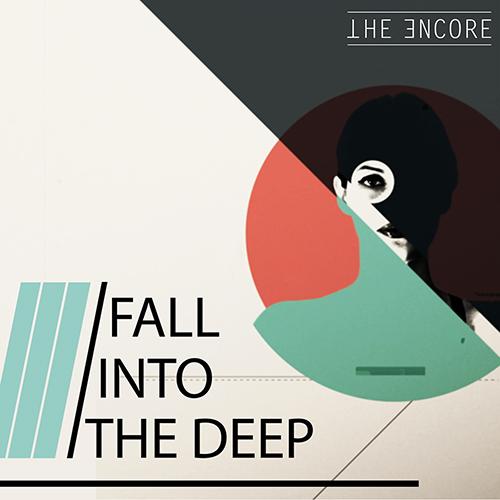 """""""Fall into the deep"""": arriva l'electro-funk dei The Encore"""