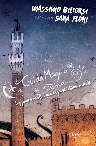 La nuova guida magica di Siena per i ragazzi