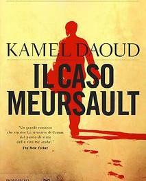 l caso Mersault di Kamel Daoud