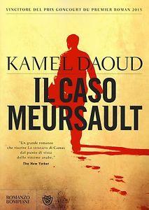 La controinchiesta di Kamel Daoud sullo straniero Mersault