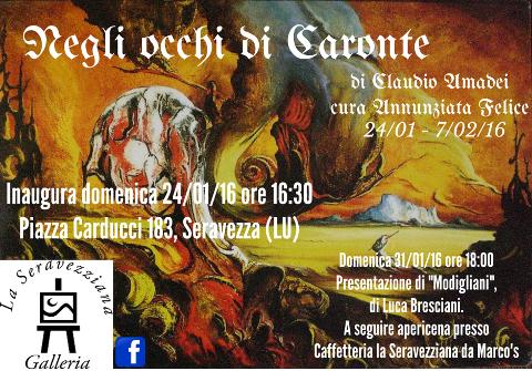 locandina della mostra Negli occhi di Caronte di di Claudio Amadei a Seravezza