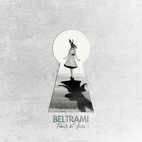 """""""Punti di vista"""", il nuovo album dei Beltrami"""