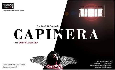 """""""Capinera"""" di e con Rosy Bonfiglio al Teatro Studio Uno di Roma"""