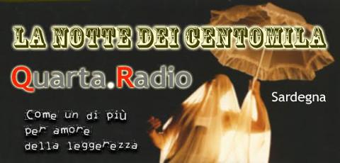 """""""La notte dei centomila"""": festa per e con Quarta Radio"""