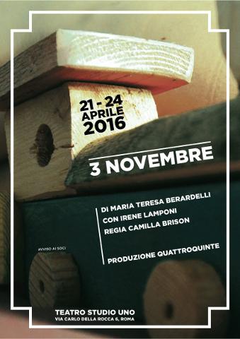 """Lo spettacolo """"3 novembre"""" al Teatro Studio Uno di Roma"""
