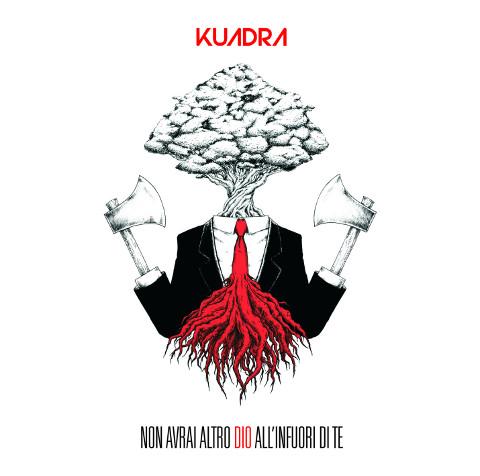 """I Kuadra tornano con """"Non avrai altro dio all'infuori di te"""""""