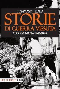 """Presentazione di """"Storie di guerra vissuta"""" a Castelnuovo di Garfagnana"""