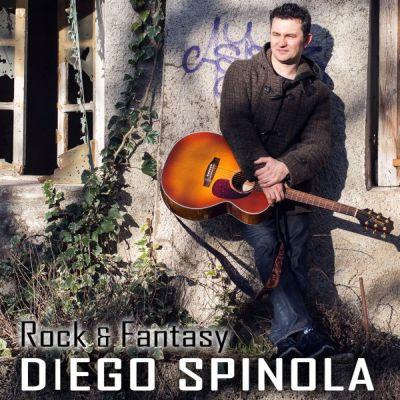 """""""Rock & Fantasy"""", il secondo album di Diego Spinola"""
