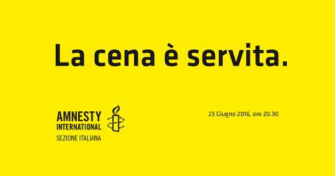 """A Palermo con Amnesty """"La Cena è servita. A una giusta causa"""""""