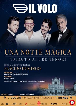 Tributo ai Tre Tenori de Il Volo a Firenze con Placido Domingo