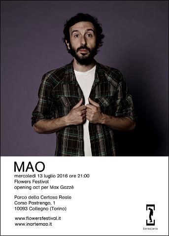 Mao aprirà il concerto di Max Gazzè al Flowers Festival