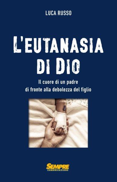 """Recensione di un ergastolano a """"L'eutanasia di Dio"""""""