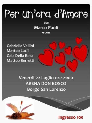 """Lo spettacolo """"Per un'ora d'amore"""" a Borgo San Lorenzo"""