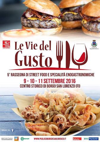"""""""Le Vie del Gusto"""" a Borgo San Lorenzo"""