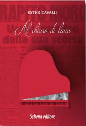 """""""Al chiaro di luna"""", primo romanzo di Ester Cavalli"""