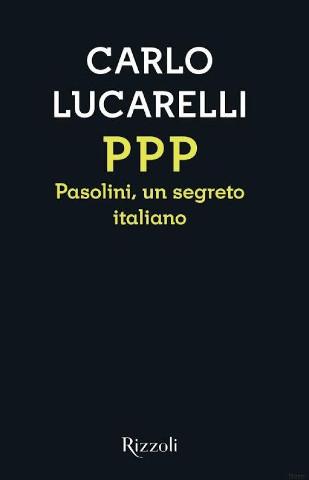 L'omicidio di Pasolini raccontato da Carlo Lucarelli