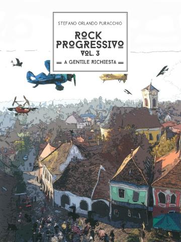 """""""Rock Progressivo Vol. 3"""", il nuovo libro di Stefano Orlando Puracchio"""
