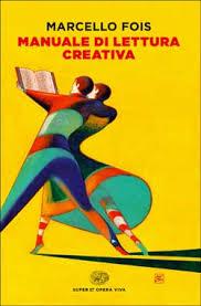 Manuale di lettura creativa di Marcello Fois