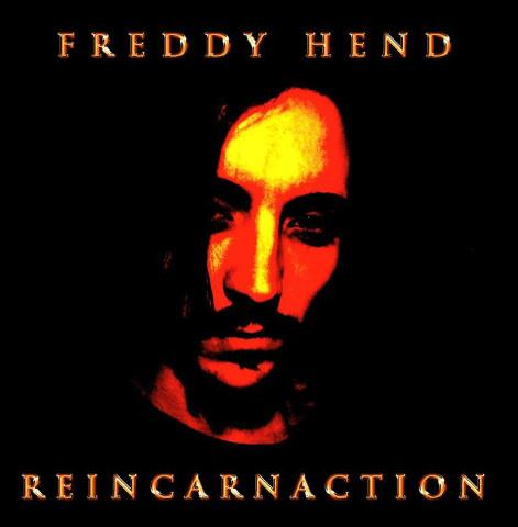 """""""Reincarnaction"""", esordio discografico di Freddy Hend"""