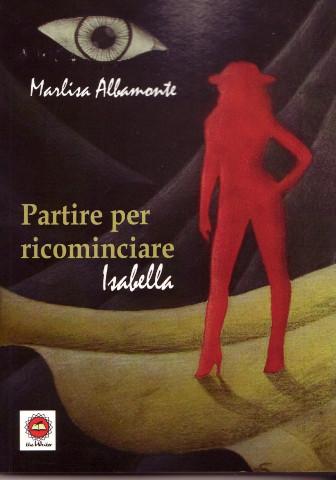 """Presentazione del libro """"Partire per ricominciare – Isabella"""" a Cosenza"""