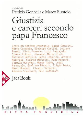 """Giustizia e carceri secondo papa Francesco"" recensito da un uomo ombra"