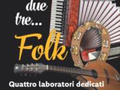 laboratori di musica popolare a Pontedera