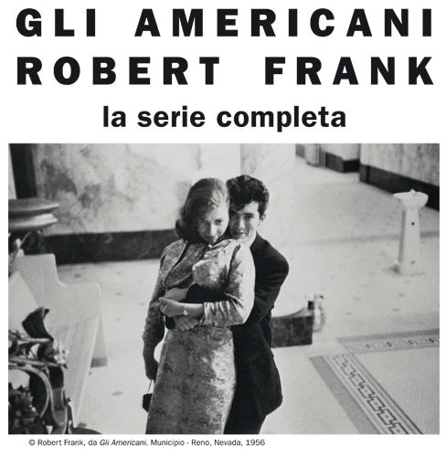 Mostre fotografiche in Italia: a Milano 'Gli americani di Robert Frank' in mostra a Forma Meravigli