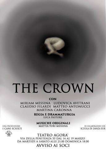 The Crown al Teatro Agorà 80 di Roma
