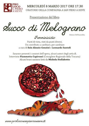 """Presentazione del libro """"Succo di Melograno"""" a San Piero a Sieve"""