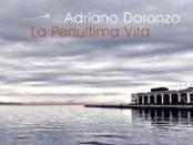 La Penultima Vita di Adriano Doronzo