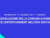 Workshop su comunicazione per entertainment