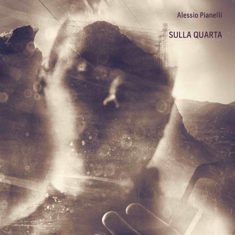 Sulla Quarta: un violoncello tra sogno e incubo per Alessio Pianelli