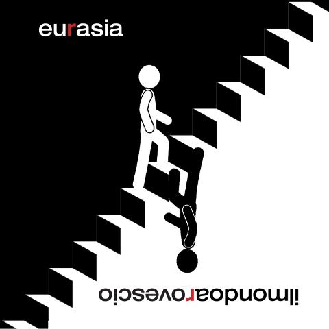 """""""Ilmondoarovescio"""" degli Eurasia"""