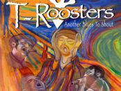 Another Blues To Shout dei T-Roosters