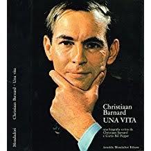 Christian Barnard, cardiochirurgo e scrittore protagonista di un'epopea
