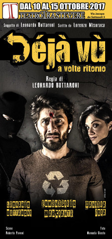 """""""Déjà vù – a volte ritorno"""" in scena a Roma"""