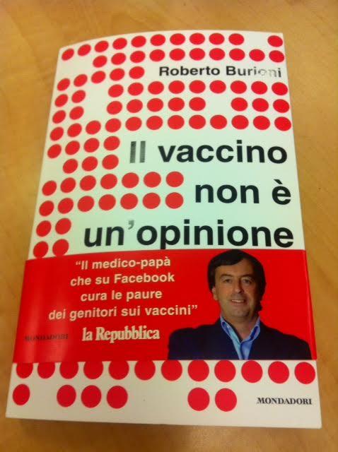 Il vaccino non è un'opinione di Roberto Burioni