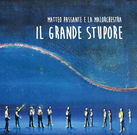 """""""Il grande stupore"""": il ritorno di Matteo Passante e la Malorchestra"""